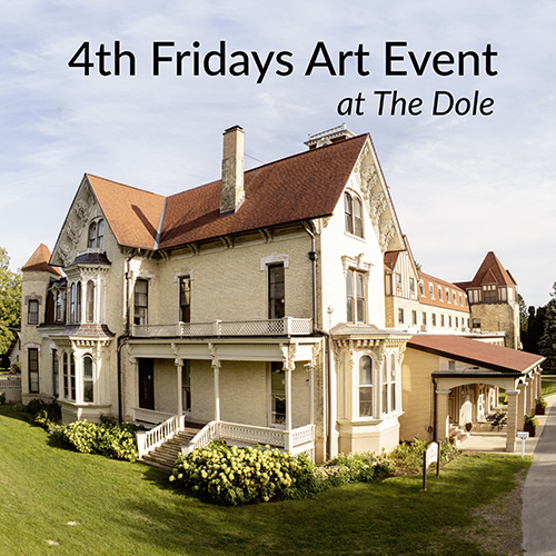 4th Fridays Art Event at The Dole